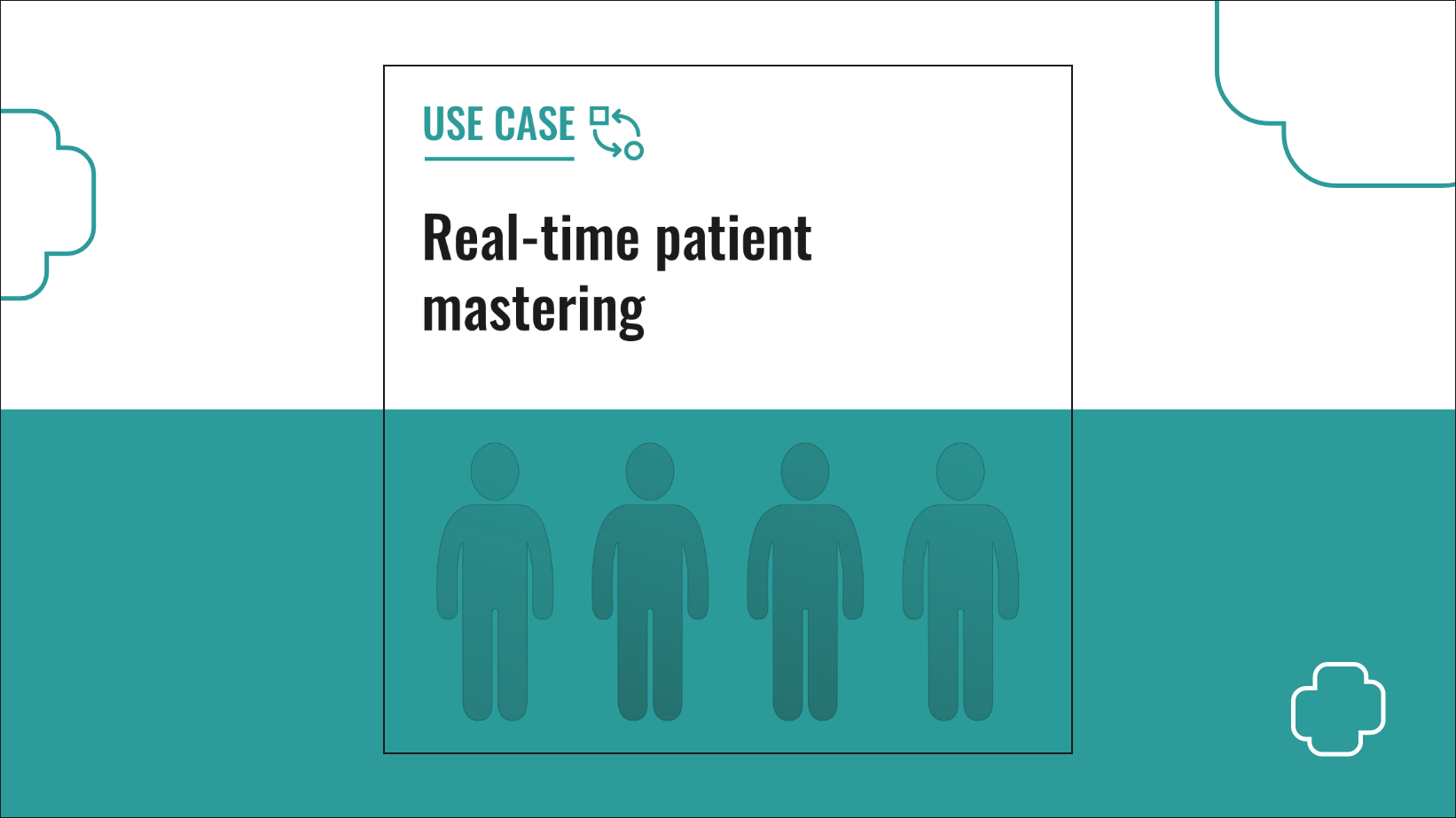 Use Case: Real-time patient mastering